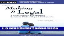 [PDF] Making It Legal: A Guide to Same-Sex Marriage, Domestic Partnerships   Civil Unions Full