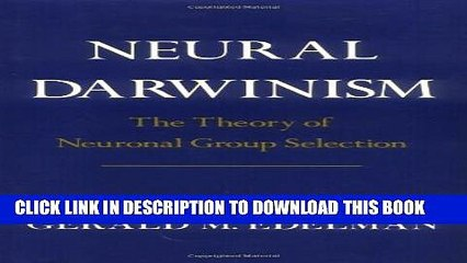 [PDF] Neural Darwinism: The Theory Of Neuronal Group Selection Popular Online
