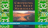 different   Crossing the Next Meridian: Land, Water, and the Future of the West