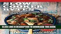 [PDF] Slow Cooker Bytes:Top 25 Recommended Crock Pot Recipes For Great Comfort Food With Less