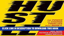 [PDF] Hustle: The Power to Charge Your Life with Money, Meaning, and Momentum Popular Colection