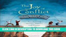 [PDF] The Joy of Conflict Resolution: Transforming Victims, Villains and Heroes in the Workplace