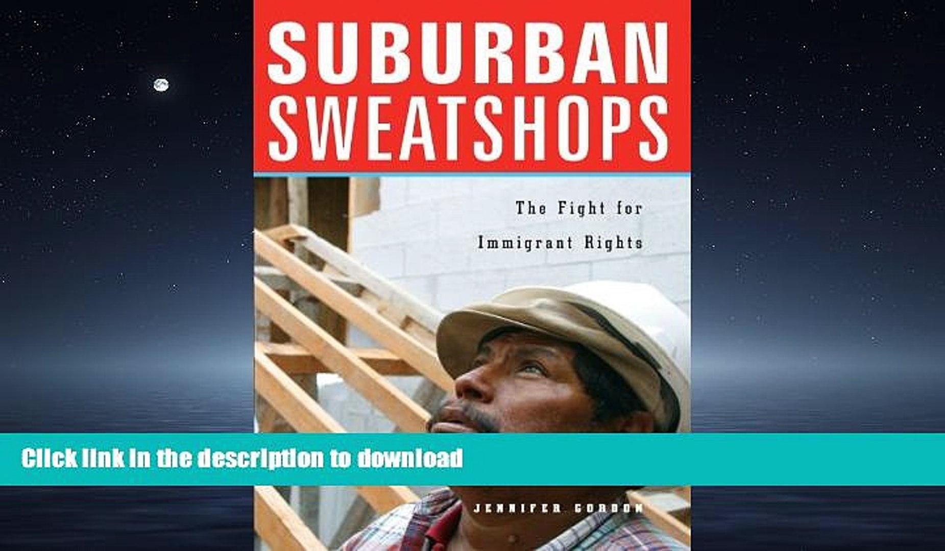 Suburban Sweatshops: The Fight for Immigrant Rights