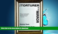 DOWNLOAD The Torturer in the Mirror FREE BOOK ONLINE