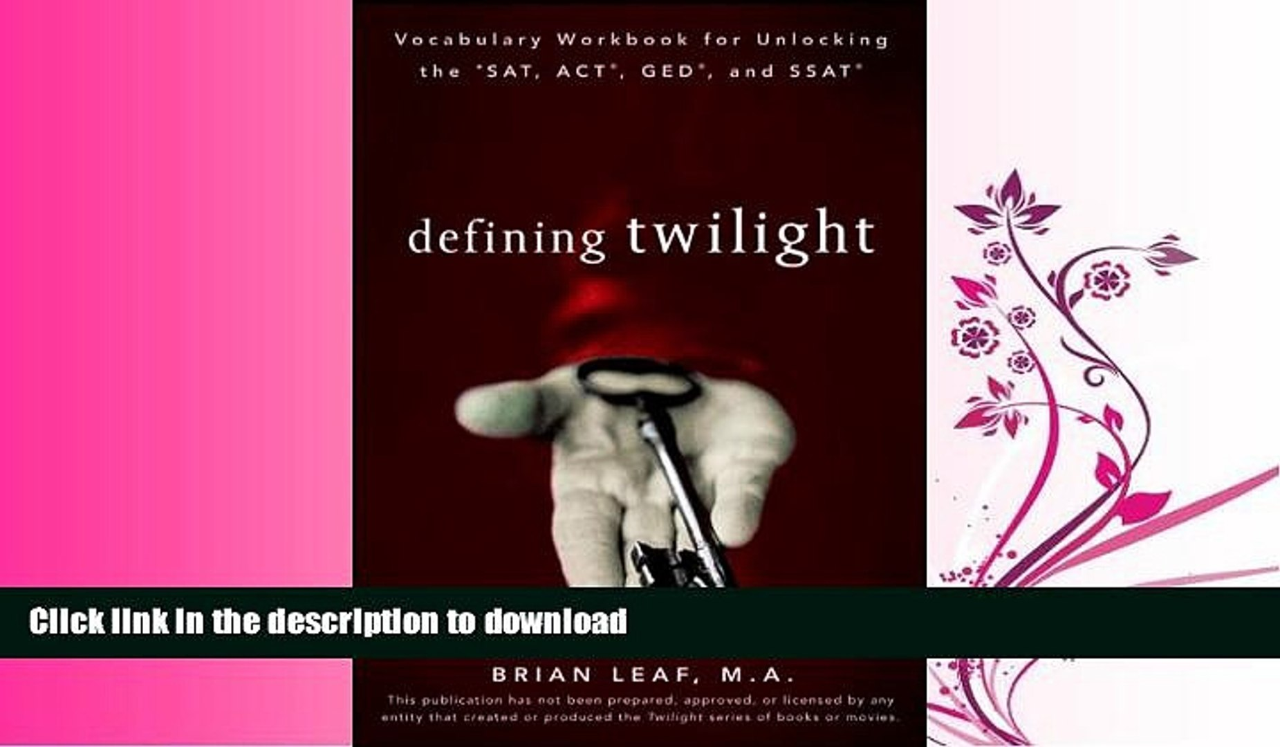READ BOOK Defining Twilight: Vocabulary Workbook for Unlocking the SAT,  ACT, GED, and SSAT