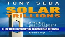 [PDF] Solar Trillions: 7 Market and Investment Opportunities in the Emerging Clean-Energy Economy