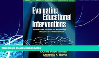 Must Have PDF  Evaluating Educational Interventions: Single-Case Design for Measuring Response to