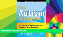 Big Deals  The Autism Checklist: A Practical Reference for Parents and Teachers  Free Full Read