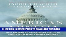 [PDF] American Amnesia: How the War on Government Led Us to Forget What Made America Prosper Full