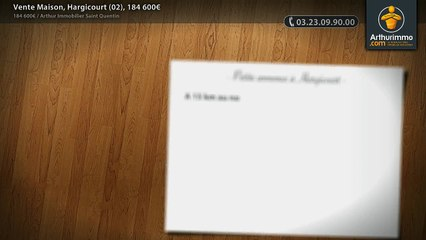 Vente Maison, Hargicourt (02), 184 600€