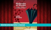 FAVORIT BOOK Molecules of Murder: Criminal Molecules and Classic Cases READ PDF BOOKS ONLINE