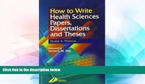 Big Deals  How to Write Health Sciences Papers, Dissertations and Theses, 1e  Free Full Read Most
