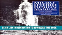[PDF] Micro-Hydro Design Manual: A Guide to Small-Scale Water Power Schemes Popular Colection
