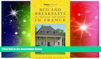 Big Deals  Rivages: Bed and Breakfasts of Character and Charm in France: The Guide the French Use