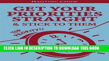 [PDF] Priorities Makeover: How to Get Your Priorities Straight and Get Important Things Done