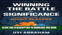 [New] Winning The Battle For Significance: How Underdogs become Giant Slayers Exclusive Online