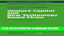 [PDF] Venture Capital and New Technology Based Firms: An US-German Comparison (Technology,