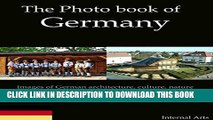 [PDF] The Photo Book of Germany.  Images of German architecture, culture, nature and landscapes in