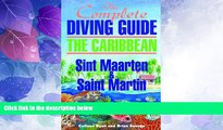Must Have PDF  The Complete Diving Guide to Sint Eustatius (Statia) (The Complete Diving Guides