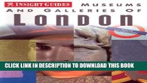 [Read PDF] Museums and Galleries of London (Insight Guide Museums   Galleries London) Download Free
