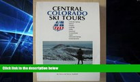 Big Deals  Central Colorado Ski Tours: Colorado Springs, Denver, Fairplay, Leadville, Salida,