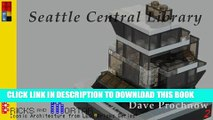 [PDF] Seattle Central Library: Iconic Architecture from LEGO Bricks Series (Bricks and Mortar