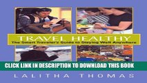 Collection Book Travel Healthy: The Smart Traveler s Guide To Staying Healthy Anywhere: The Smart