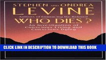 [PDF] Who Dies?: An Investigation of Conscious Living and Conscious Dying Popular Online