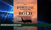 Big Deals  Fortune Favours the Bold: An African Aviation Odyssey  Best Seller Books Best Seller