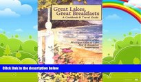 Big Deals  Great Lakes, Great Breakfasts: A Cookbook   Travel Guide (Bed   Breakfast Cookbooks