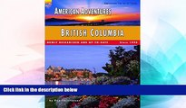 Big Deals  American Adventures: British Columbia: (Full Color Travel Guide) (American Adventures -