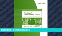 READ ONLINE Study Guide for Miller/Cross  The Legal Environment Today: Business In Its Ethical,