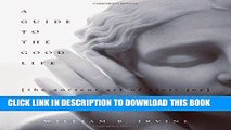 [PDF] A Guide to the Good Life: The Ancient Art of Stoic Joy Popular Online