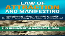 [New] Law Of Attraction And Manifesting: Manifesting What You Really, Really, Really Want Using
