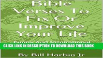 [New] Bible Verses To Fix Or Improve Your Life: Funny And Inspirational Verses With Commentary
