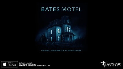 Bates Motel - Chris Bacon - Soundtrack Preview