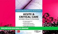 EBOOK ONLINE  ACUTE   CRITICAL CARE NURSE PRACTITIONER: CASES IN DIAGNOSTIC REASONING  PDF ONLINE