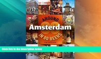Big Deals  Around Amsterdam in 80 Beers  Best Seller Books Most Wanted