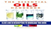 New Book Essential Oils Handbook: All the Oils You Will Ever Need for Health, Vitality and