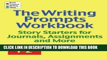 Read Book The Writing Prompts Workbook Grades 3-4: Story