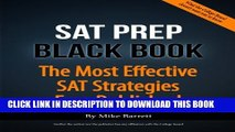 [PDF] SAT Prep Black Book - 2015 Edition: The Most Effective SAT Strategies Ever Published Full