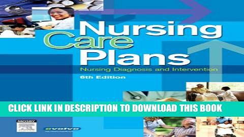 [PDF] Nursing Care Plans: Nursing Diagnosis and Intervention, 6e (Nursing Care Plans: Nursing