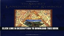 [PDF] The Secret Language of Symbols: A Visual Key to Symbols Their Meanings Popular Colection