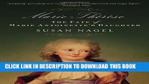 [PDF] Marie-Therese: The Fate of Marie Antoinette s Daughter Full Collection
