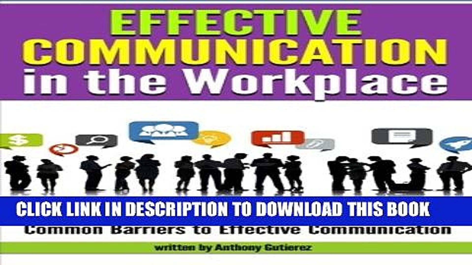 [PDF] Effective Communication in the Workplace: Learn How to Communicate  Effectively and Avoid