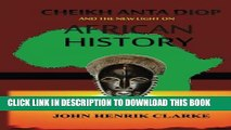 [PDF] Cheikh Anta Diop And the New Light on African History Popular Online