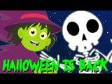 helloween is back | scary rhymes | kids songs | nursery rhymes | halloween song