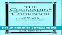 [PDF] The Coumadin Cookbook: A Guide to Healthy Meals When Taking Coumadin Full Online