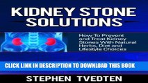 Collection Book Kidney Stone Solutions: How to Prevent and Treat Kidney Stones With Natural Herbs,