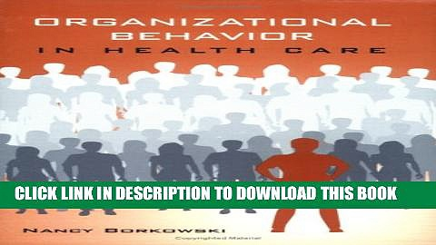 Collection Book Organizational Behavior In Health Care